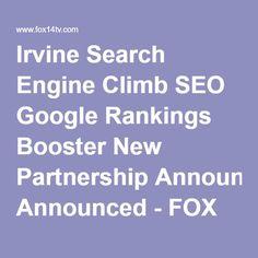Irvine Search Engine Climb SEO Google Rankings Booster New Partnership Announced - FOX 14 TV Joplin and Pittsburg News Weather Sports |