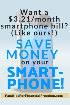 d968a79e883f 7 Ways to Slash Your Cell Phone Bill (We Saved over 75% with Our $3/Month  Smartphone Plan!)