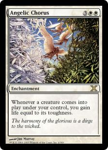 Angelic Chorus - Whenever a creature enters the battlefield under your control, you gain life equal to its toughness.