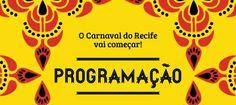 BLOG DO ARRETADINHO: Programação do carnaval de Recife 2015