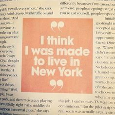 I think I was made to live in New York haha yep! Well maybe someday. Empire State Of Mind, Empire State Building, I Love Nyc, My Love, New York Quotes, A New York Minute, Plus Belle Citation, City That Never Sleeps, Dream City