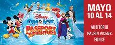 """¡Regresan tus personajes favoritos de Disney! No te pierdas """"Disney On Ice Passport to Adventure"""" presentándose del 10-14 de mayo en el Auditorio Pachín Vicens en Ponce. Asegura tus asientos HOY en Ticket Center bit.ly/DisneyOnIce_Ponce"""