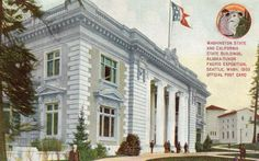 1909 A Y P E Alaska Yukon Pacific Exposition Washington State Calif Bldgs