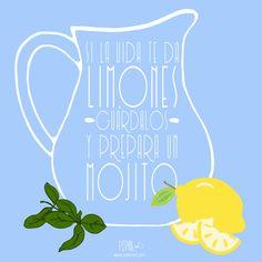 Una lectura positiva de todo lo que te ocurre es la mejor herramienta para continuar adelante! Además, hace un calor infernal! Dale al mojito!  Receta sin alcohol en nuestro post: http://pipol-art.com/blog/la-parte-mas-dulce/  www.pipol-art.com  #pipolart #verano #summertime #limones #ilustracion #hierbabuena #mojito
