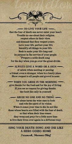 SO LIVE YOUR LIFE • • • Tecumseh, Shawnee Chief