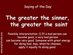 The greater the sinner, the greater the saint Learn English Grammar, English Writing Skills, English Idioms, English Vocabulary Words, English Language Learning, English Phrases, Learn English Words, English Study, English Lessons