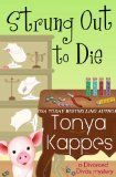 Free Kindle Book -  [Crafts & Hobbies & Home][Free] Strung Out To Die (A Divorced Diva Mini-Mystery Book 1)