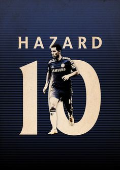 Football Posters on Behance - Eden Hazard - Chelsea FC