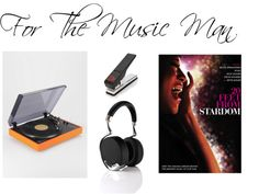 Gift Guide For The Music Man