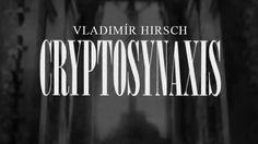 Vladimir Hirsch - Cryptosynaxis