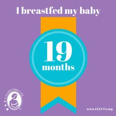 I breastfed my baby 19 months
