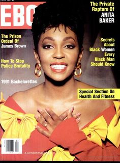 Anita Baker | EBONY, 1991 Vibe Magazine, Jet Magazine, Essence Magazine, Black Magazine, Ebony Magazine Cover, Magazine Covers, Dona Summer, Black Celebrities, Celebs