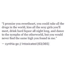 pinterest: cynthia_go   instagram/tumblr: cynthiatingo   cynthia go, quotes, prose, poetry, love, heartbreak, quotes on life struggles, depression, mental health, addiction, life quotes, spilled ink, tumblr, excerpt from a book i'll never write, words, writing