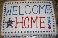 Welcome Home Cake a welcome home cake for a soldier returning from Afghanistan, used mini m&ms for the dots Army Cake, Military Cake, Military Party, Military Homecoming, Military Deployment, Homecoming Ideas, Welcome Home Cakes, Welcome Home Decorations, Welcome Home Parties