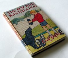 The Boy Who Wanted a Dog, Blyton Enid March House Books