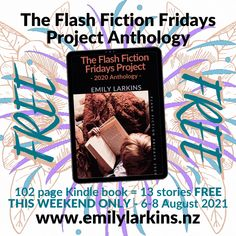 HERE'S MY CRAZY IDEA! Get the Flash Fiction Fridays Anthology, 102 page Kindle book absolutely FREE all weekend! From Friday 6th to Sunday 8th of August, 2021. That's 13 stories FREE. So yeah, enjoy 😁 www.emilylarkins.nz Or search it on your favourite Amazon store. #flashfiction #shortstory #shortfiction #flashfictionfridays #flashfictionfridaysanthology #anthology #shortstoryanthology #emilylarkins #amazonkindle #kindle #amreading #goodreads #kiwiauthor #nzauthor #flashfictionfriday #emilyl Free Stories, Short Stories, Flash Fiction Stories, Happy Reading, Historical Fiction, Free Books, Search, Searching