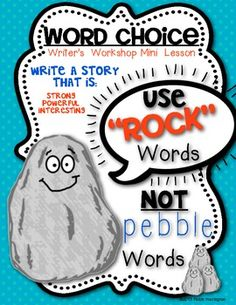 Mini Lesson for Writing Workshop: {Word Choice: Rock vs. Pebble words) Writing workshop lesson for young writers! $