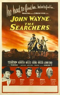 A poster for the British release of John Ford's 1956 western 'The Searchers' starring John Wayne Natalie Wood Vera Miles Jeffrey Hunter and Ward Bond Old Movies, Vintage Movies, Great Movies, Old Movie Posters, Film Posters, Theatre Posters, Westerns, Die Wilde 13, Movies Quotes