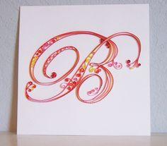 Quilled B Monogram - www.amandarenea.com Quilling Letters, Quilling Craft, Quilling Designs, Paper Quilling, Quilling Ideas, Craft Gifts, Diy Gifts, Origami, B Monogram