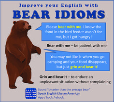 Enhance your English with this pair of bear idioms! Improve Your English, Learn English, Be Patient With Me, Learning English Online, English Idioms, American English, Old Quotes, Go Camping, Vocabulary
