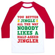 The Christmas spirit does not mess around... so you better get ready for the holiday season and jingle ALL the way because nobody likes a half-assed jingler! Perfect for Christmas parties, holiday parties, Christmas humor, and Christmas jokes!