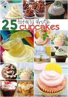 Drunk Cupcakes! Yes! I want to make all of these yummy alcohol themed desserts,