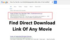 How To Find Direct Download Link Of Any Movie   If you are a movies lover like me then you too might be usually kept on searching for direct download links of your favorite movies. Today almost everyone loves to watch latest movies and sometimes when we dont have time to rush to the cinema hall and we download movies and watch it via our smart device. However the tough thing that we generally have to face is the direct download link you just go on clicking shitty links and ads and never get…