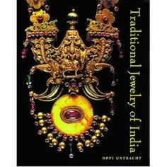 Traditional Jewelry of India. Oppi Untracht (Author)