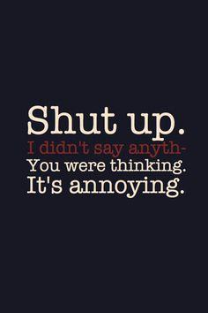 Its annoying