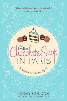 I loved this book.  Chocolate & Paris :-) The Loveliest Chocolate Shop in Paris - Kindle edition by Jenny Colgan @ AmazonSmile.