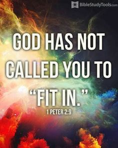 But ye are a chosen generation, a royal priesthood, an holy nation, a peculiar people; that ye should shew forth the praises of him who hath called you out of darkness into his marvellous light  - 1 Peter 2:9