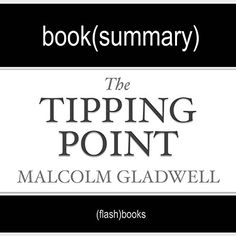 book report on the tipping point In his book, the tipping point: how little things can make a big difference (2000), malcolm gladwell highlights the power of intelligent action and the potential of little changes for starting epidemics essay on the tipping point by malcolm gladwell 754 words | 4 pages.