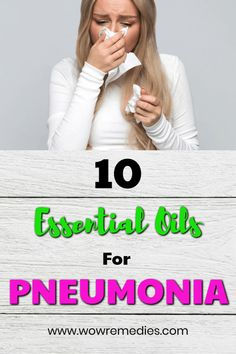 Do you suffer from pneumonia? Check out these 10 best essential oils for pneumonia. Use these oils to speed up your healing process. Best Oils, Essential Oil Uses, Doterra Essential Oils, Natural Remedies For Pneumonia, Natural Cures, Natural Skin, Natural Health, Pnemonia Remedies, Health Remedies