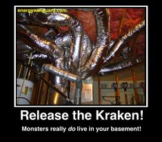 release the kraken hvac ductopus monster energy vanguard Release The Kraken, Hvac Installation, Heating And Air Conditioning, Heating And Cooling, Work Humor, Conditioner, Design, Hvac Contractors, Funny Humor