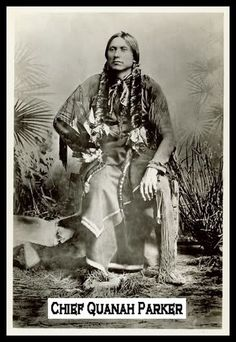 Quanah Parker 1845 or 52 - 1911.  Quanah pronounced Kwah-ne means Fragrant. Quanah's first wife was Wec-Keah, daughter of Comanche chief Yellow Bear. Espoused to another warrior, Wec-Keah and Quanah eloped and took several warriors with them. It was from this small group that the large Quahadi band would form. Yellow Bear pursued the band and eventually Quanah made peace with him. The two bands united, forming the largest force of Comanche Indians. Quanah had seven wives and 25 children.