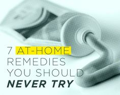 7 At-Home #Remedies You Should NEVER Try || I've heard of some of these, thankfully I am super lazy when it comes to doing stuff I read about online. #acne #facemask #diydisaster #diy #homeremedy #toothpaste #burns #eggwhites #eggs #VB #yogurt #HerSolution