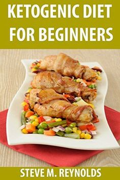 Ketogenic Diet: The Ketogenic Diet To Lose Weight Now: Ketogenic Diet For Beginners - INCLUDES RECIPES! (Ketogenic Diet, Ketogenic Recipes, Ketogenic Cookbook, ... Diet - Keto Diet Cookbook - Keto Cleanse), http://www.amazon.com/dp/B00OJ50YCQ/ref=cm_sw_r_pi_awdm_2wAuub1ZGM0A4