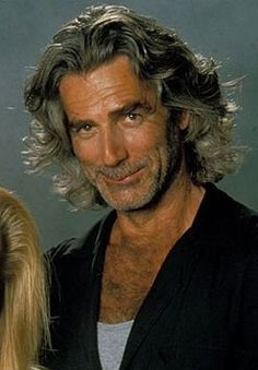 Sam Elliott. The things I would do to this man...