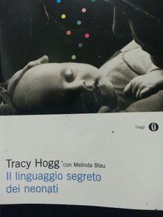 Tracy Hogg- Il linguaggio segreto dei neonati