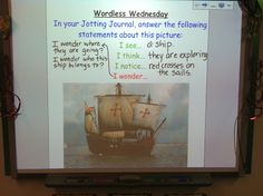 Wordless Wednesday: Post a photograph on the SMART Board (or just use a large photograph) and ask students to respond with three statements and one question... Great way to practice punctuation (. ? !)
