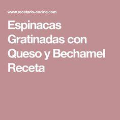Espinacas Gratinadas con Queso y Bechamel Receta Tasty, Yummy Food, Dory, Queso, Cilantro, Food And Drink, Cooking, Sweet, Chocolates