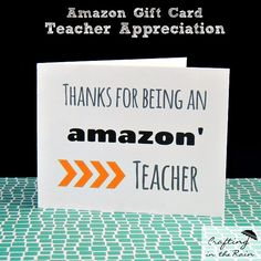 Amazon Card for Teacher Appreciation {Craft Lightning} | Crafting in the Rain #teachergift