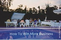 How you can win more business by applying those 5 easy tips. Writing, identifying, ask for referrals, expanding and rising your prices.