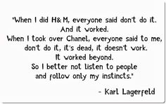 Karl Lagerfeld Quotes / girllovesstyle