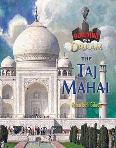 Taj Mahal by Karen Gibson Hardcover) for sale online Properties Of Materials, Greek Gods, Social Studies, Taj Mahal, History, Building, Science, Architecture, Material Properties