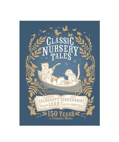 Classic Nursery Tales - 150 years of Frederick Warne