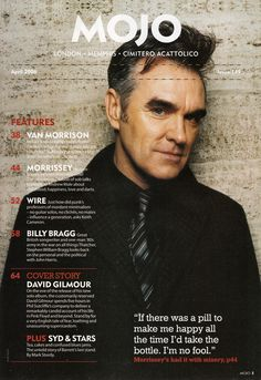 Morrissey: Front cover to the April 2006 issue of Mojo UK magazine. David Gilmour Album, Leo Sayer, Billy Bragg, Robert Palmer, The Smiths Morrissey, The Queen Is Dead, Johnny Marr, Magazine Contents, Uk Magazines