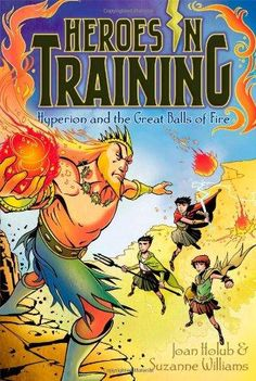 Hyperion and the Great Balls of Fire Heroes in Training
