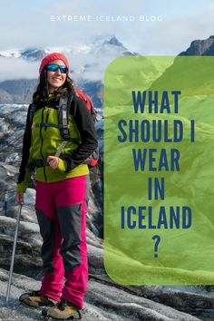 What Should I Wear in Iceland?