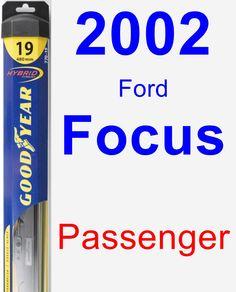 Passenger Wiper Blade for 2002 Ford Focus - Hybrid